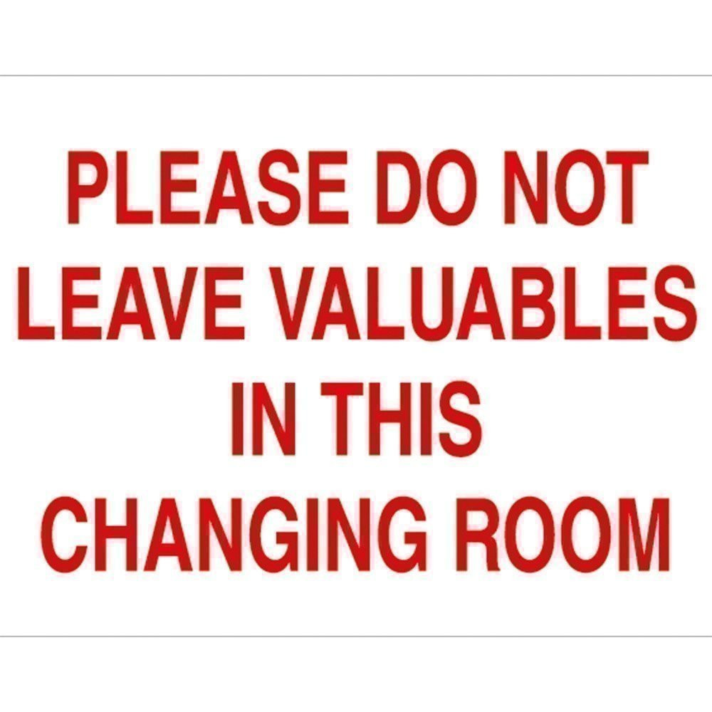 Do Not Leave Valubles Sign