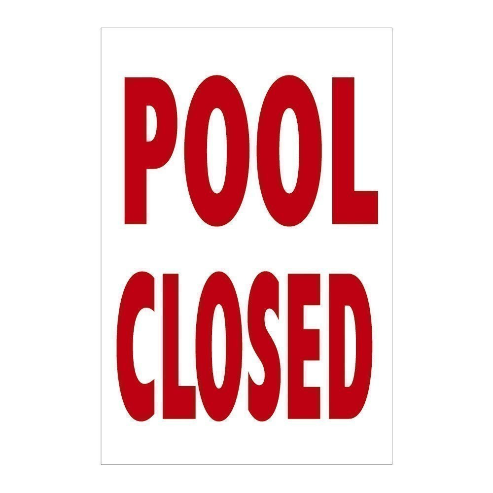 Pool Closed Sign