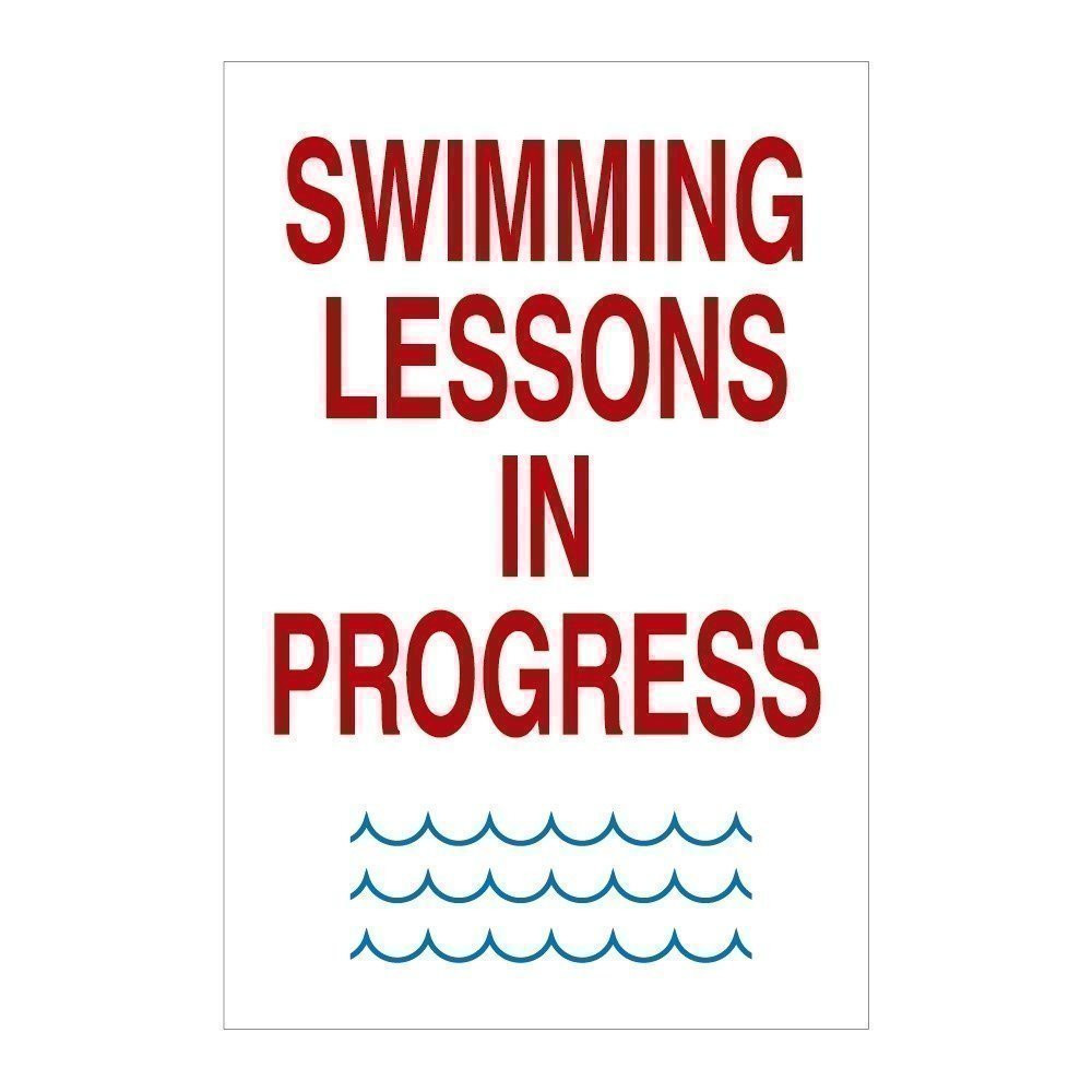 Swimming Lessons In Progress Sign