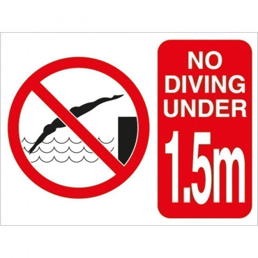 No Diving Under 1.5m Sign