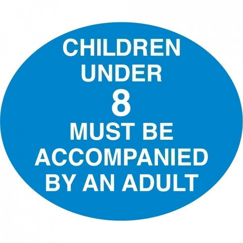 Children Under 8 Must Be Accompanied Sign